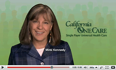Mimi Kennedy for California OneCare
